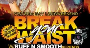 "Ruff N Smooth Video ""Break Your Waist"" Video Release Party"