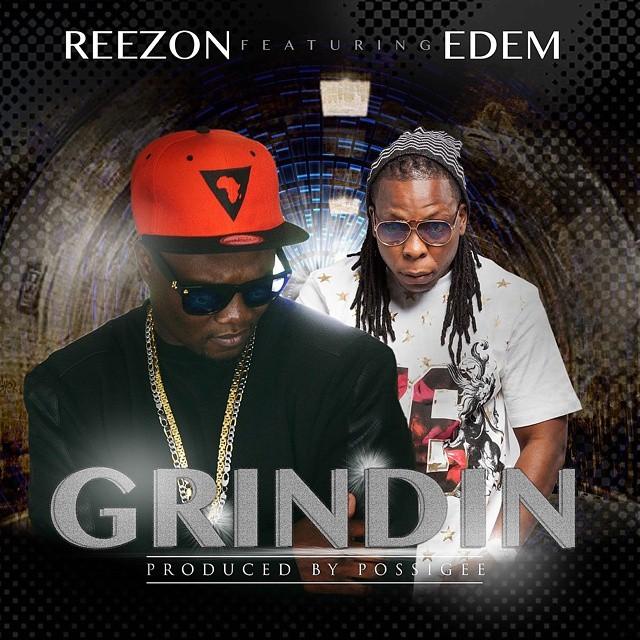 ReeZon Grinding ft Edem